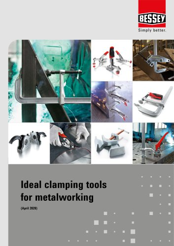 Ideal clamping tools for metalworking