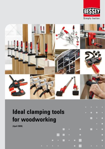 Ideal clamping tools for woodworking