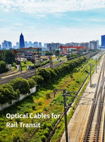 Optical Cables for Railway Transportation