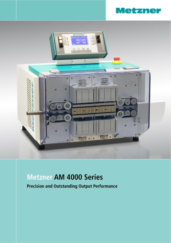 Metzner AM 4000 Series - Cut and Strip Machines