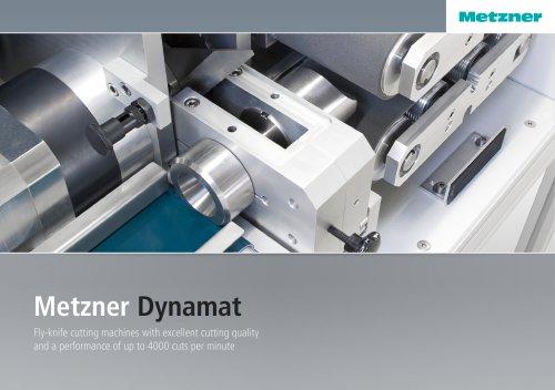 Metzner Dynamat Series - Flying Knife Cutting Machines