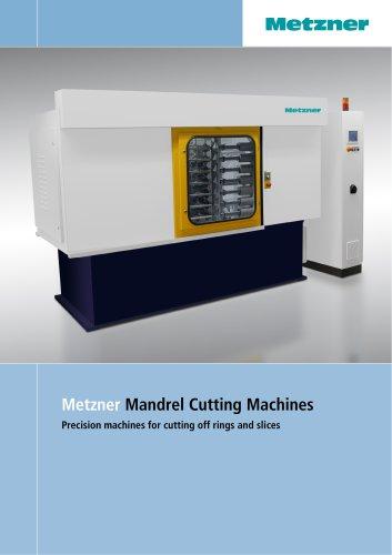 Metzner SR Series - Mandrel Cutting Machines