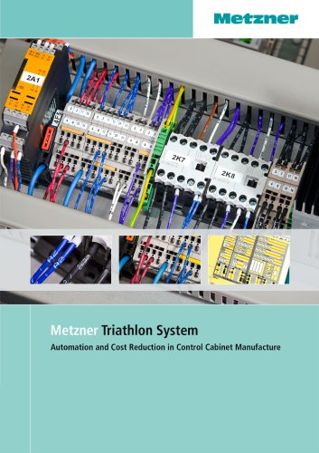 Metzner Triathlon System - Automation and Cost Reduction in Control Cabinet Manufacture