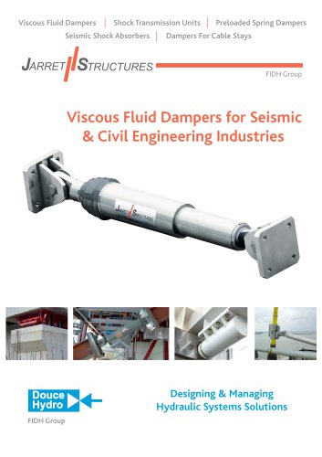 Viscous Fluid Dampers for Seismic & Civil Engineering Industries